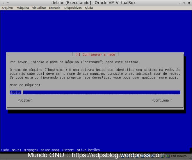 Escolha o hostname e tecle ENTER.