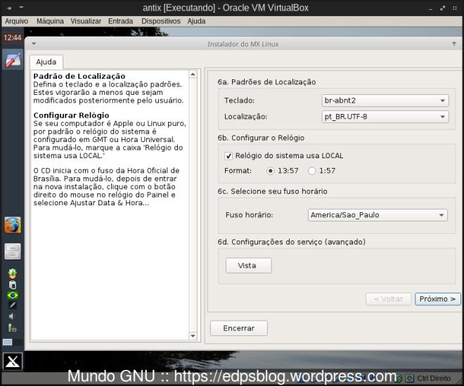Configure os locales tal como na imagem e clique em 6d (Vista) para configurar os serviços a serem habilitados no boot